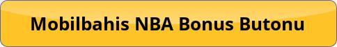 Mobilbahis NBA Bonus Kuponu